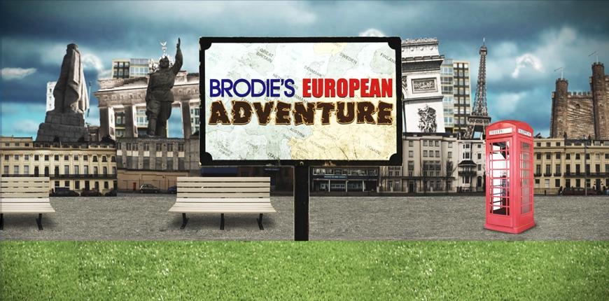 Brodies euprean Adventure
